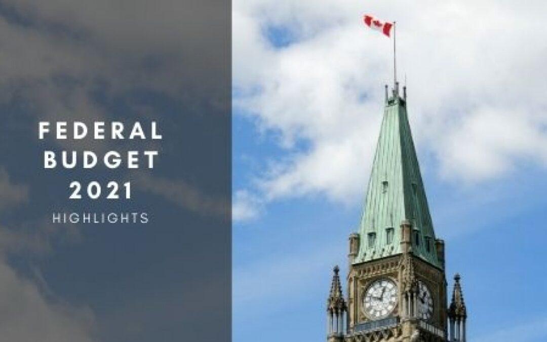 Federal Budget 2021 Highlights