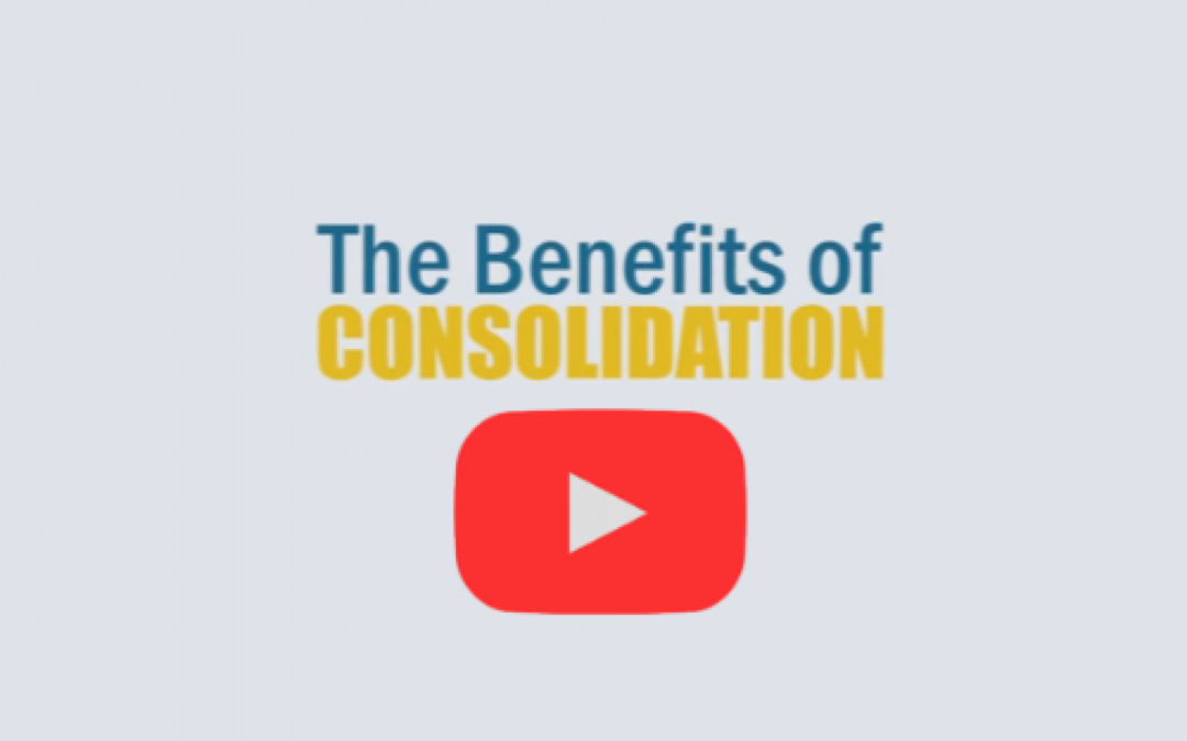 Benefits of Consolidation